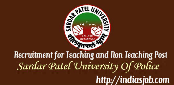 Sardar-Patel-University-of-Police-Recruitment-faculty-2011-610x300