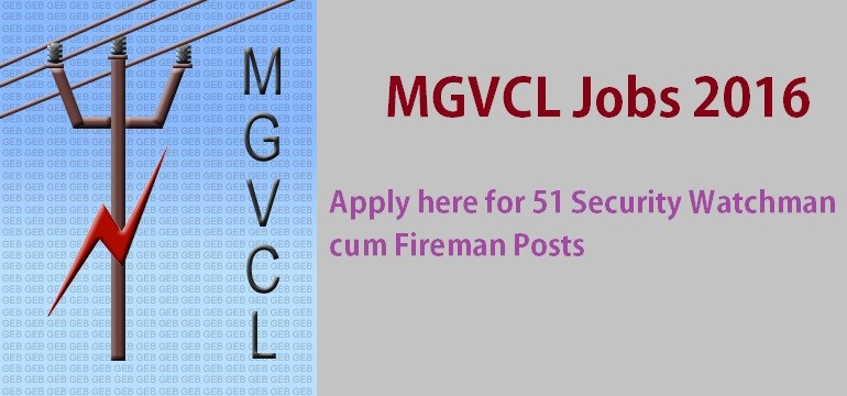 MGVCL-Jobs-2017 51-Security-Watchman indiasjob