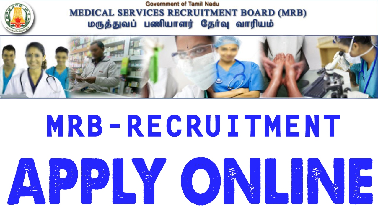 Medical Services Recruitment Board (MSRB) indiasjob